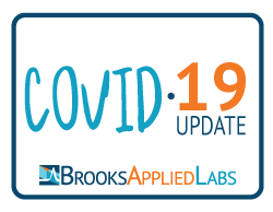 COVID-19 and Brooks Applied Labs